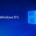 Microsoft lansează Windows 10 S